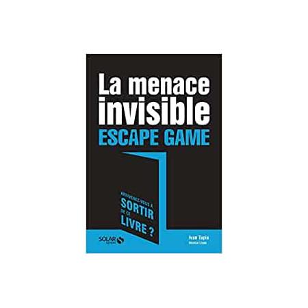 La menace invisible - Escape Game
