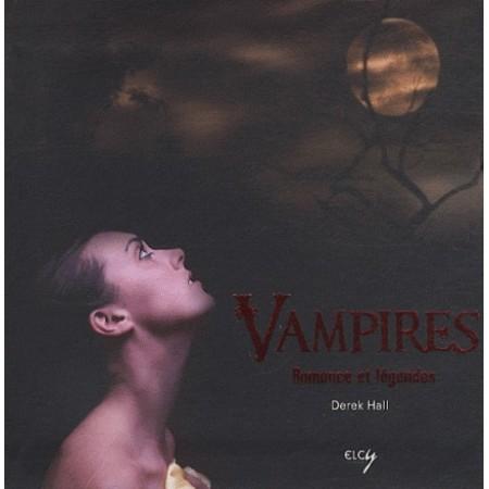 Vampires Romance et légendes
