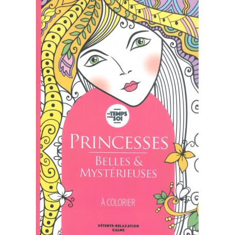 Du temps pour soi Princesses Belles et mystérieuses