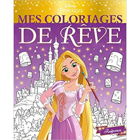 DISNEY PRINCESSES - Mes Coloriages de Rêve - Raiponce