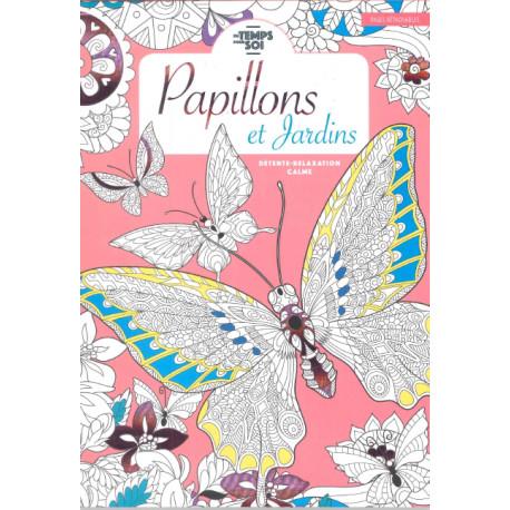 Du temps pour soi Papillons et Jardins