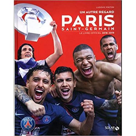 Paris Saint-Germain, un autre regard