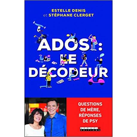Ados, le décodeur