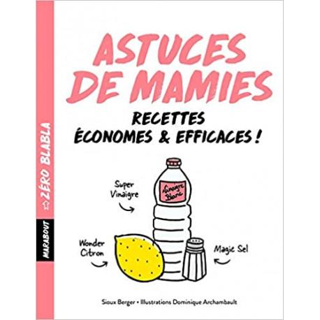 Zéro Blabla Astuces de mamies - Economes & efficaces !