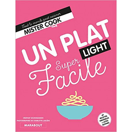 Super facile Un plat light