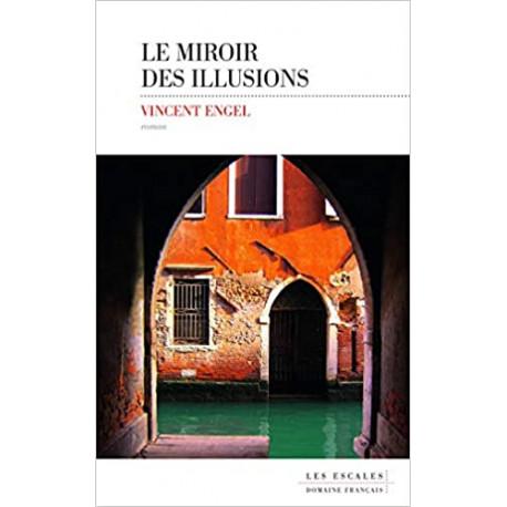 Le miroir des illusions