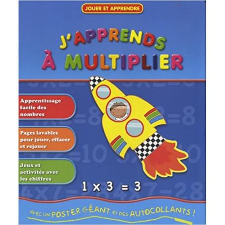 J'apprends à multiplier