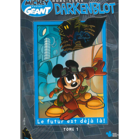 Mickey parade géant Hors série Darkenblot 1