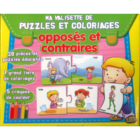 Ma valisette de puzzles et coloriages Les opposés et les contraires