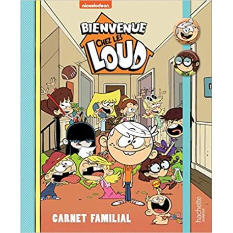 Bienvenue chez les Loud - Carnet familial
