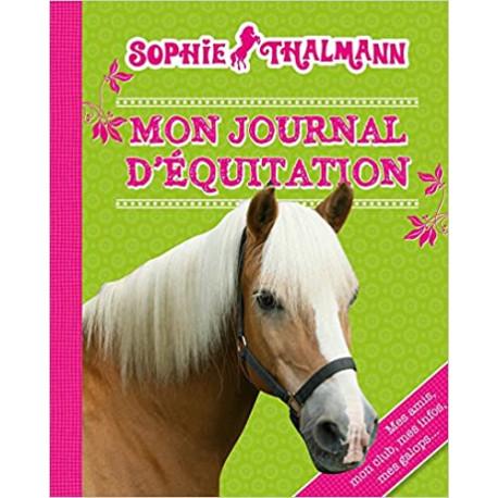Sophie Thalmann - Mon journal d'équitation
