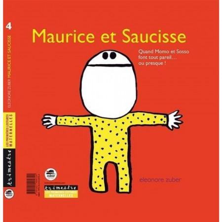 Maurice et Saucisse