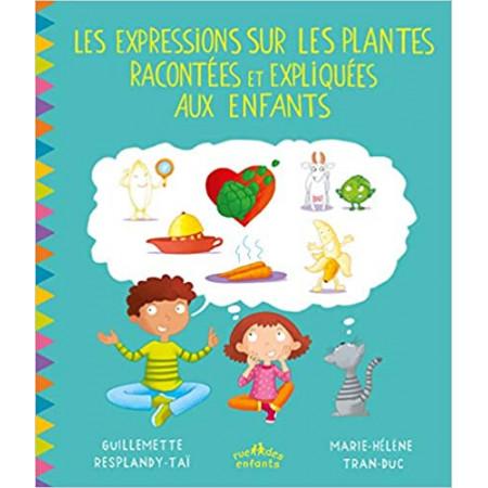 Les expressions sur les plantes racontées et expliquées aux enfants