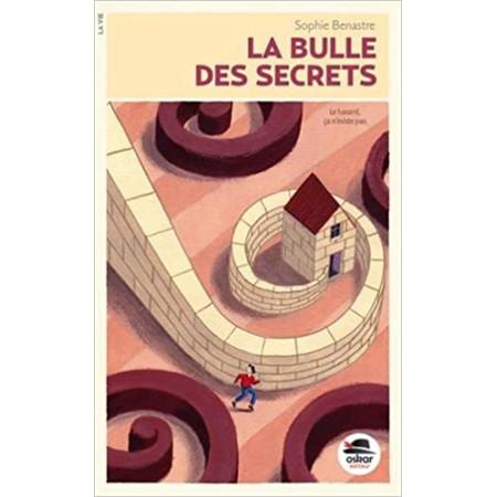 La bulle des secrets