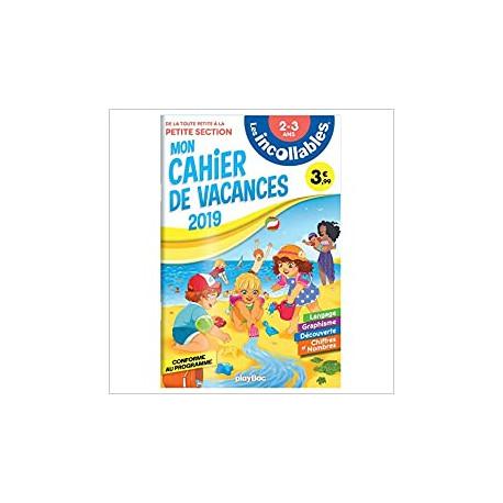 Les incollables - Cahier de vacances - De la TPS à la PS