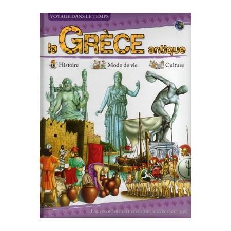 La Grèce. Voyage dans le temps.