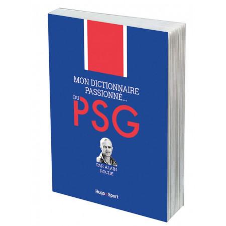 Mon dictionnaire passionné du PSG