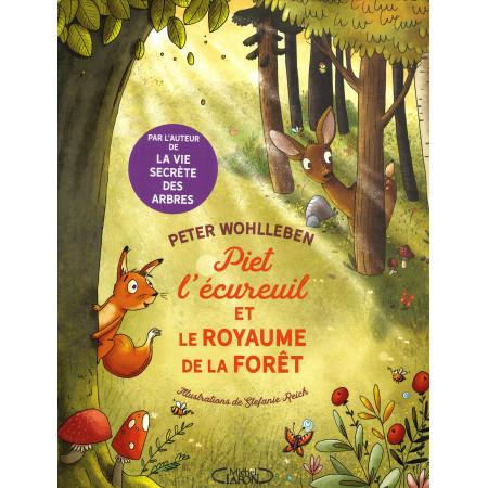 Piet l'écureil et le royaume de la forêt