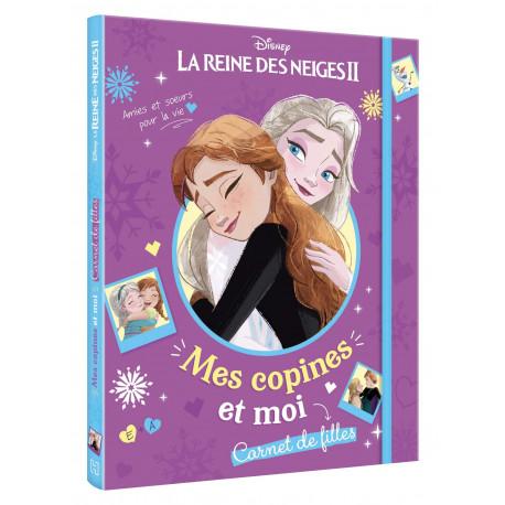 Mes copines et moi, carnet de filles - La Reine des Neiges II