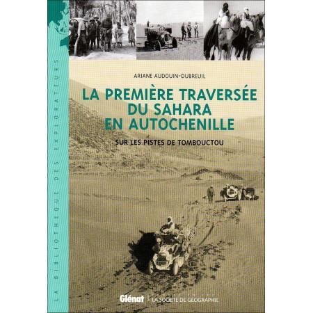 La première traversée du Sahara en autochenille