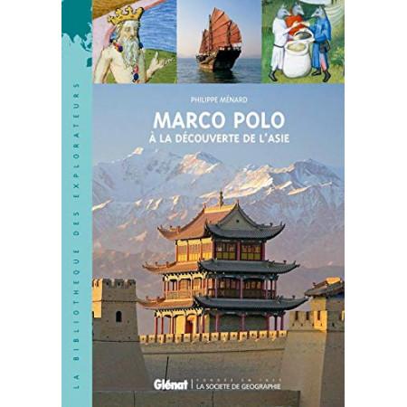Marco Polo: À la découverte de l'Asie