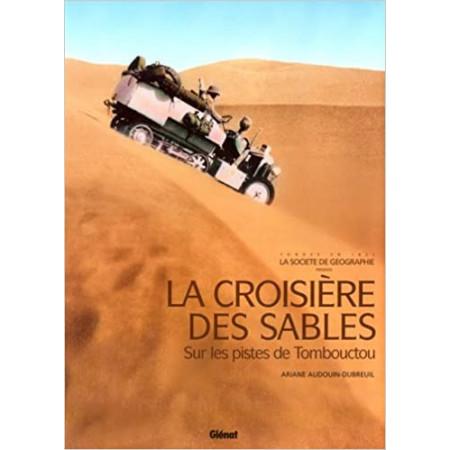 La croisière des sables - Sur les pistes de Tombouctou