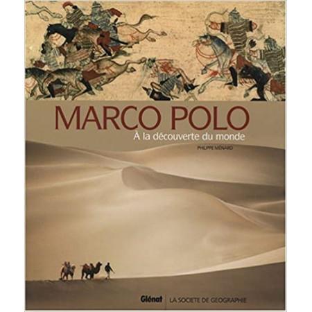 Marco Polo - A la découverte du monde
