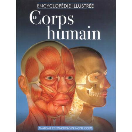 Encyclopédie illustrée Le Corps humain