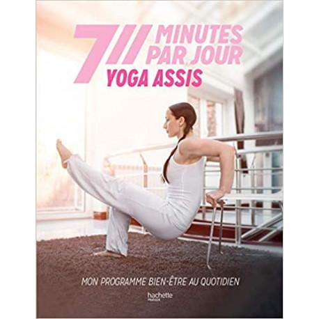 Yoga assis - Mon programme bien-être au quotidien
