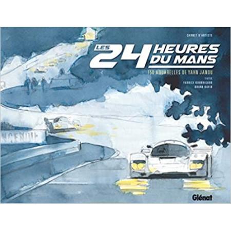 Les 24 heures du Mans - 150 aquarelles de Yahn Janou