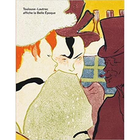 Toulouse-Lautrec affiche la Belle Époque
