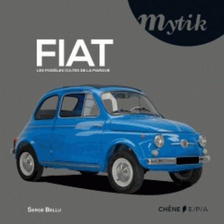 Fiat Les modèles cultes