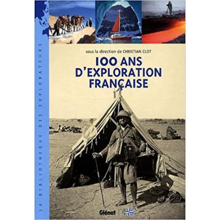 100 ans d'exploration française