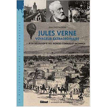 Jules Verne - Voyageur extraordinaire