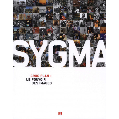 Sygma Gros Plan le Pouvoir des Images