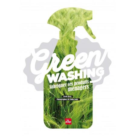 Greenwashing - Fabriquer ses produits ménagers