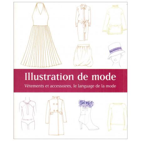 Illustration de mode: Vêtements et accessoires, le langage de la mode