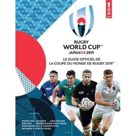 Rugby World Cup Japan 2019 - Le guide officiel