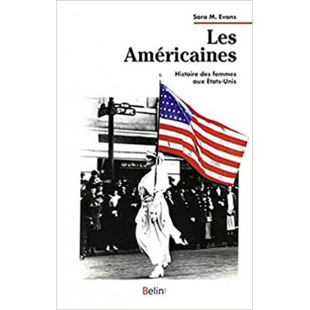 Les Américaines: Histoire des femmes aux États-Unis