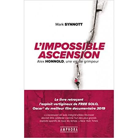 L'impossible ascension - Alex Honnold, une vie de grimpeur