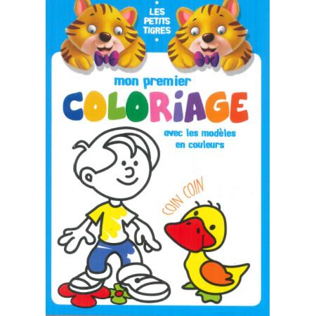 les petits tigres Mon premier coloriage avec les modèles en couleurs