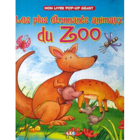 Les plus étonnants animaux du zoo (pop-up)