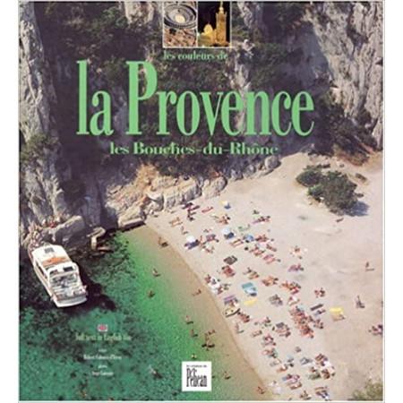 Les Couleurs de la Provence, Bouches-du-Rhône