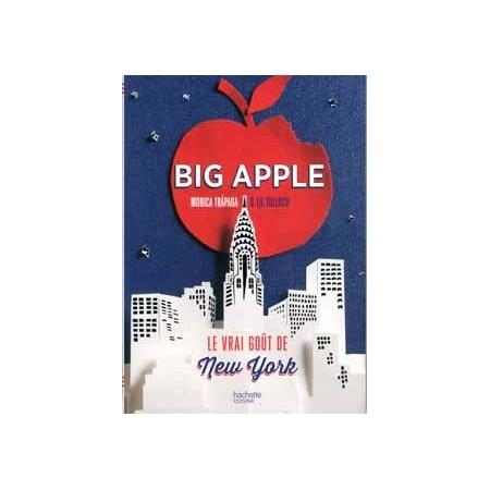 Big Apple Le vrai goût de New-York