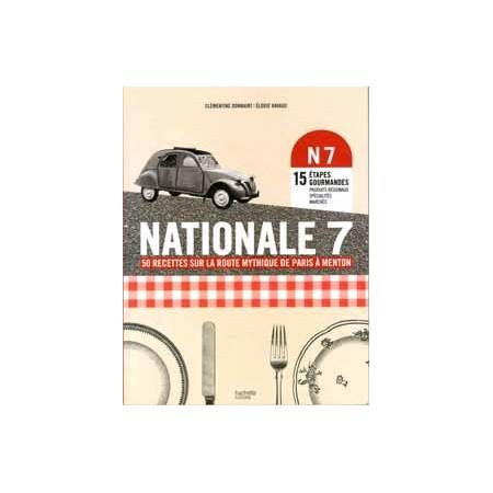 Nationale 7 (50 recettes mythiques)