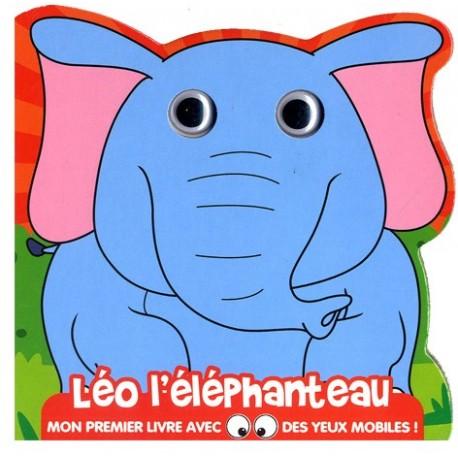 Leo l éléphanteau. Mon 1er livre avec des yeux mobiles