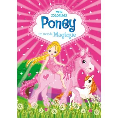 Mon coloriage Poney Un Monde Magique