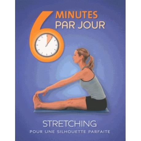 6 minutes par jour Streching