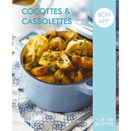 Bon app' Cocottes et cassolettes