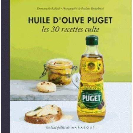 Huile d'olive Puget Les 30 recettes culte